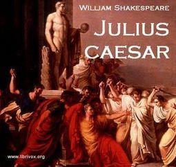 LibriVox | Julius Caesar by Shakespeare | Scoop.it