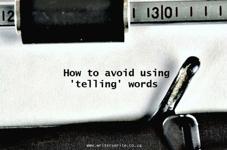 How To Avoid 'Telling' Words | English (ok ESL) Writing Ideas, Lessons and Activities | Scoop.it