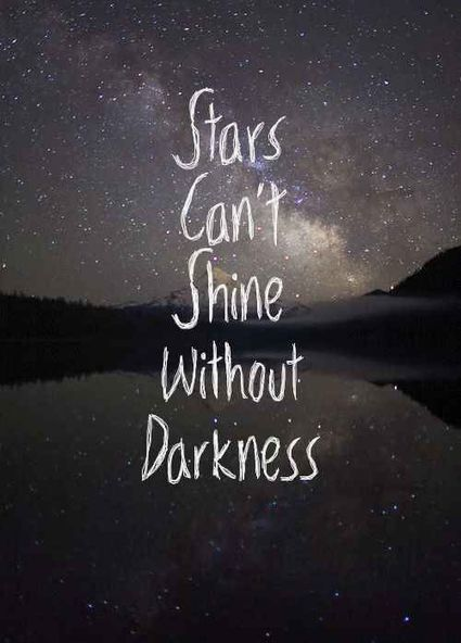 stars cant shine|Inspirational Quotes | allwaysbehappy | Scoop.it