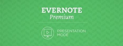 Mode présentation : la meilleure façon d'exposer vos idées | Evernote, gestion de l'information numérique | Scoop.it
