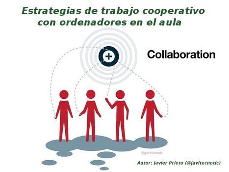 Estrategias de trabajo cooperativo con ordenadores en el aula | A New Society, a new education! | Scoop.it