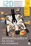Vient de paraître : revue I2D - Dossier : « Datavisualisation : des données à la connaissance » | Economie de l'innovation | Scoop.it