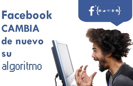 Facebook vuelve a cambiar su algoritmo, para desesperación de medios y marcas | Puro Marketing | eSalud Social Media | Scoop.it