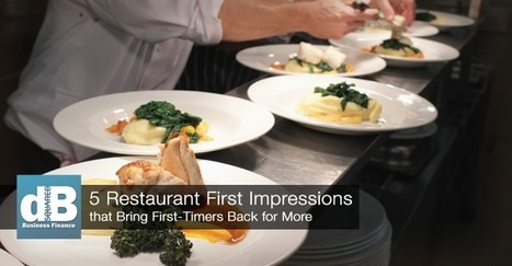 5 Restaurant First Impressions Bring First-Time Customers Back | Restaurant Marketing Ideas | Scoop.it
