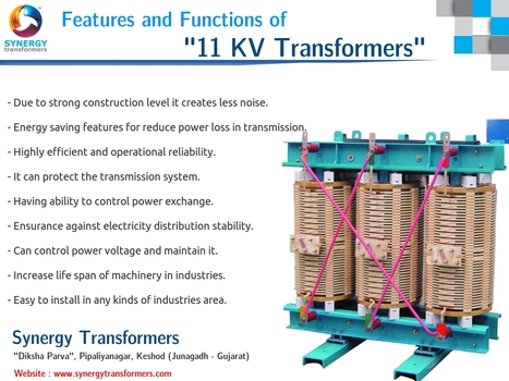 Featured functions and features of 11KV transformers | Industrial Transformer | Scoop.it