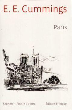 [note de lecture] Paris, textes et poèmes d'E. E. Cummings par Alain Frontier   Poezibao   Scoop.it