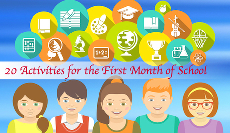 20 Great Activities for the First Month of School | Cool School Ideas | Scoop.it