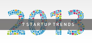 7 Startup Trends for 2013 | Workplace Ecosystems | Scoop.it