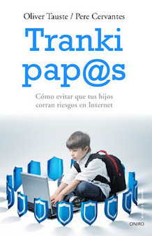 Blog de Tranki Pap@s: Decálogo para padres y educadores sobre menores y TIC   Educacion, ecologia y TIC   Scoop.it