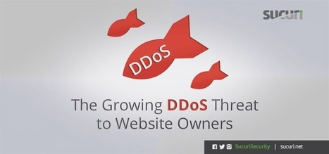 The Growing DDoS Threat to Website Owners - Sucuri Blog | Mobile - Mobile Marketing | Scoop.it