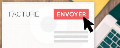 Quel logiciel de facturation électronique choisir ? | Développement commercial pour Créateurs et Patrons de Petites Entreprises | Scoop.it