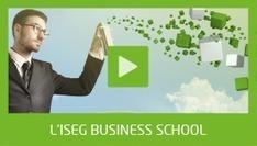 L'ISEG Group, 3 écoles supérieures après BAC : ISEG Business School, ISEG Marketing & Communication School, ISEG Finance School | l'orientation post bac pour les lycéens | Scoop.it
