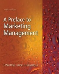 Test Bank For » Test Bank for Preface to Marketing Management, 12 Edition : J. Paul Peter Download   All Test Banks   Scoop.it