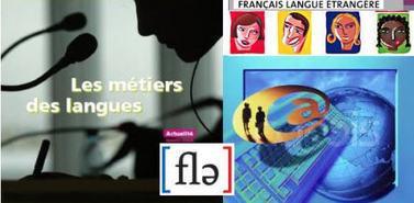 Professeurs de FLE et Métiers des Langues | student | Scoop.it