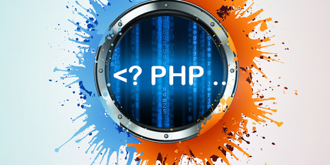 7 Benefits You Will Miss If You Do Not Opt PHP Platform For Your Web Development | Mobile App Development & Web Design Company | Scoop.it