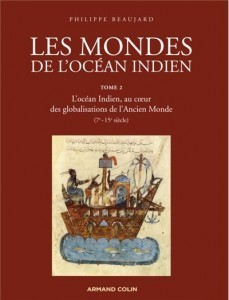 Les mondes de l'océan Indien | Indian Ocean Archaeology | Scoop.it