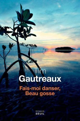 Fais-moi danser, Beau Gosse, de Tim Gautreaux - ENCORE DU NOIR ! | saga noire (romans noirs et policiers) | Scoop.it