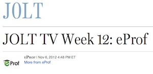 JOLT TV Week 12: eProf   FP Startups   Financial Post   eProf Press & Media   Scoop.it