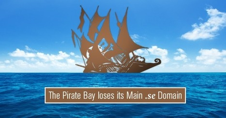 The Pirate Bay loses its Main Domain Name in Court Battle | Casos y cosas | Scoop.it