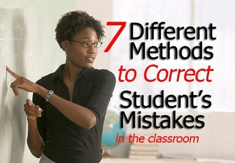 7 Different Ways to Correct Your Student's Errors - YourEnglishSource | Continuous Professional Development for Teachers | Scoop.it