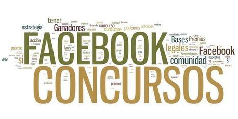 10 consejos para hacer un (buen) concurso en Facebook   Social Media, Marketing y Contenidos   Scoop.it