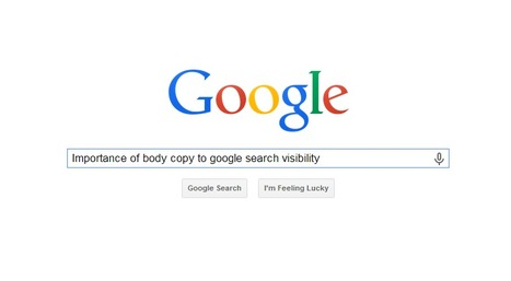 Matt Cutts Reiterates Importance of Body Copy to Google Search Visibility   Content Marketing Blogs   Scoop.it