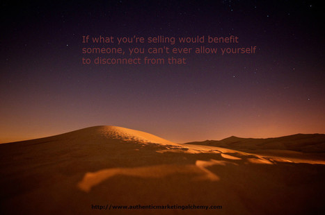 If Selling Feels Like Attacking Someone, This Perspective Will Reconnect You To The Client & Take You Away From That Horrible Feeling - Authentic Marketing Alchemy Blog | Selling Comfortably With Mutual Benefit | Scoop.it