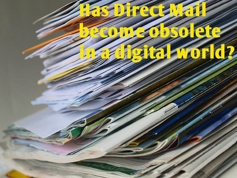 Is Direct Mail Obsolete in a Digital World? | Perspectives On Consumer Behavior | Scoop.it