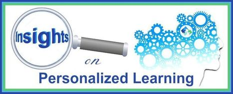 Insights on Personalized Learning - October Issue | Training and Assessment | Scoop.it