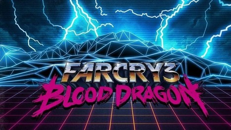 Tweets of the Week: Far Cry 3: Blood Dragon | Premiere Video Game Blogs | Scoop.it