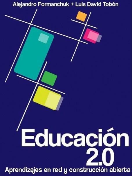 Educación 2.0: Aprendizajes en Red y Construcción Abierta (#Ebook #Gratis #Descargar) | ENREDADA EN LA RED | Scoop.it