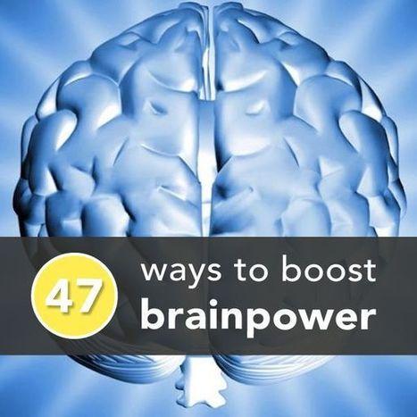 47 Ways to Boost Brainpower Now! | Personas 2.0: #SocialMedia #Strategist | Scoop.it