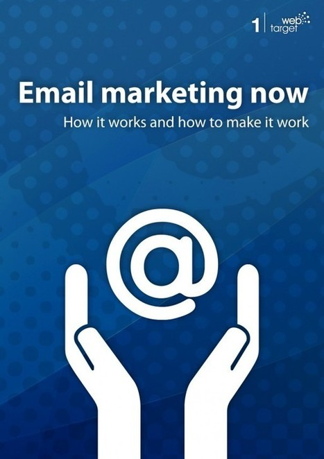 """""""Email marketing now"""" is out   Marketing&Advertising   Scoop.it"""