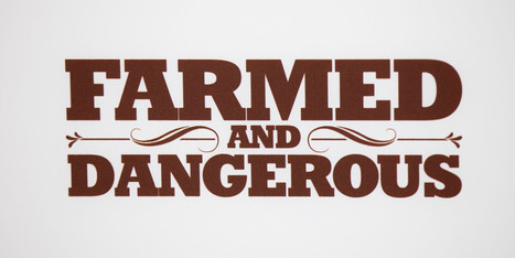 'Farmed and Dangerous': The Food Emperor's New Clothes | Food issues | Scoop.it