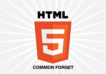 HTML5: 12 Frequents Forget to Correct in Order to Optimize Your Code | Web & Graphic Design Tricks from Clear Output | Scoop.it