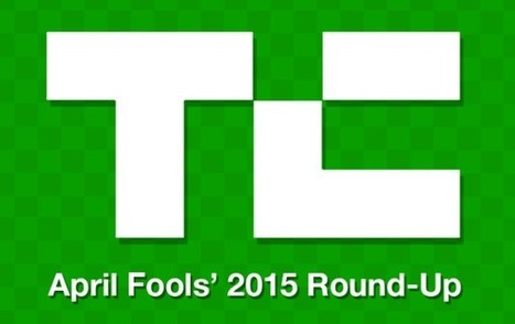 April Fools' 2015: The Mega Round-Up Of The Best | Entrepreneurship, Innovation | Scoop.it