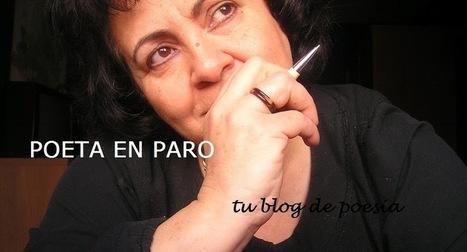 Poeta en paro - Tu Blog de Poesía | CULTURA | Scoop.it