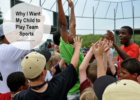 Why I Want My Children to Play Team Youth Sports | Philosophy of Sport | Scoop.it