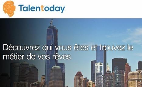La startup du jour : Talentoday, une plateforme d'aide à l'orientation  professionnelle 2.0 | IT & Innovation | Scoop.it