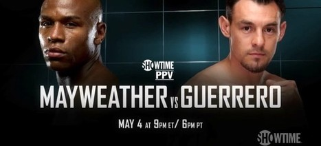 MAYWEATHER VS GUERRERO LIVE HBO BOXING FIGHT ONLINE | Mayweather vs Guerrero Live Boxing online Free on HD | Scoop.it