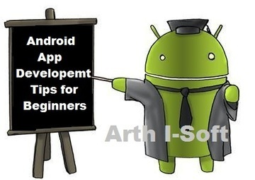 5 Easiest Android App Development Tips for Beginners | iphone application development | Scoop.it