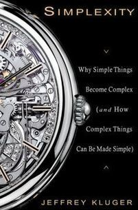 Simplexity: Why Simple Things Become Complex (and How Complex Things Can Be Made Simple) Book Download | La Société Organique | Scoop.it