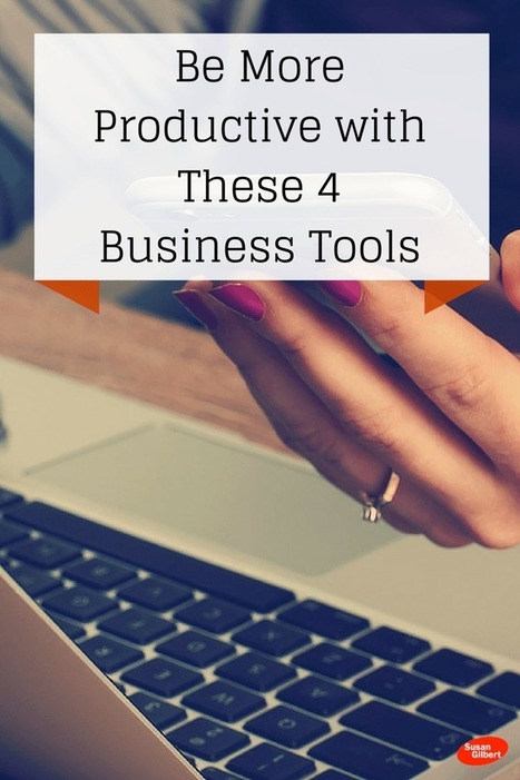 Become More Productive in Your Business with 4 Online Tools | Transformations in Business & Law | Scoop.it