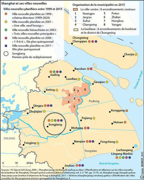 Métropolisation chinoise et villes nouvelles : l'exemple de l'aménagement polycentrique de Shanghai — Géoconfluences | Ressources en Géographie | Scoop.it