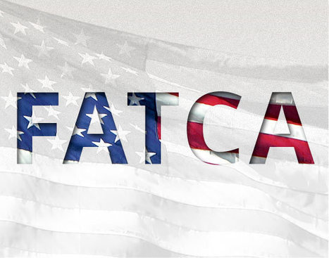 Foreign Account Tax Compliance Act (FATCA) | Tax Controversies and Solutions for United States | Scoop.it
