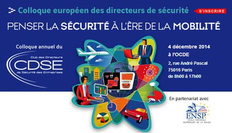 Colloque annuel du CDSE 4 décembre à l'OCDE - Club des Directeurs de Sécurité Des Entreprises | great buzzness | Scoop.it