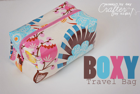 Mommy by day Crafter by night: Boxy Travel Bag + Tutorial | Einfach Nähen | Scoop.it