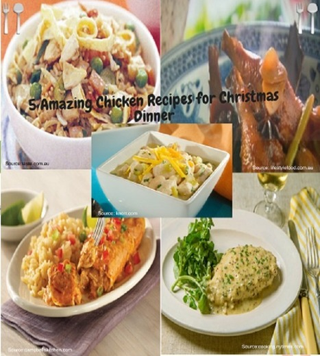 5 Amazing Chicken Recipes for Christmas Dinner | Healthy Food & Easy Recipes | Scoop.it