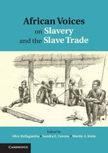 African Voices Slavery And Slave Trade Volume 1 :: African history :: Cambridge University Press | Olaudah Equiano | Scoop.it