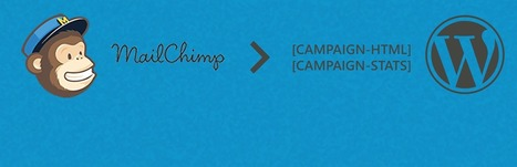 Embed your MailChimp Campaigns and stats in Wordpress, the easy way!   WordPress   Scoop.it